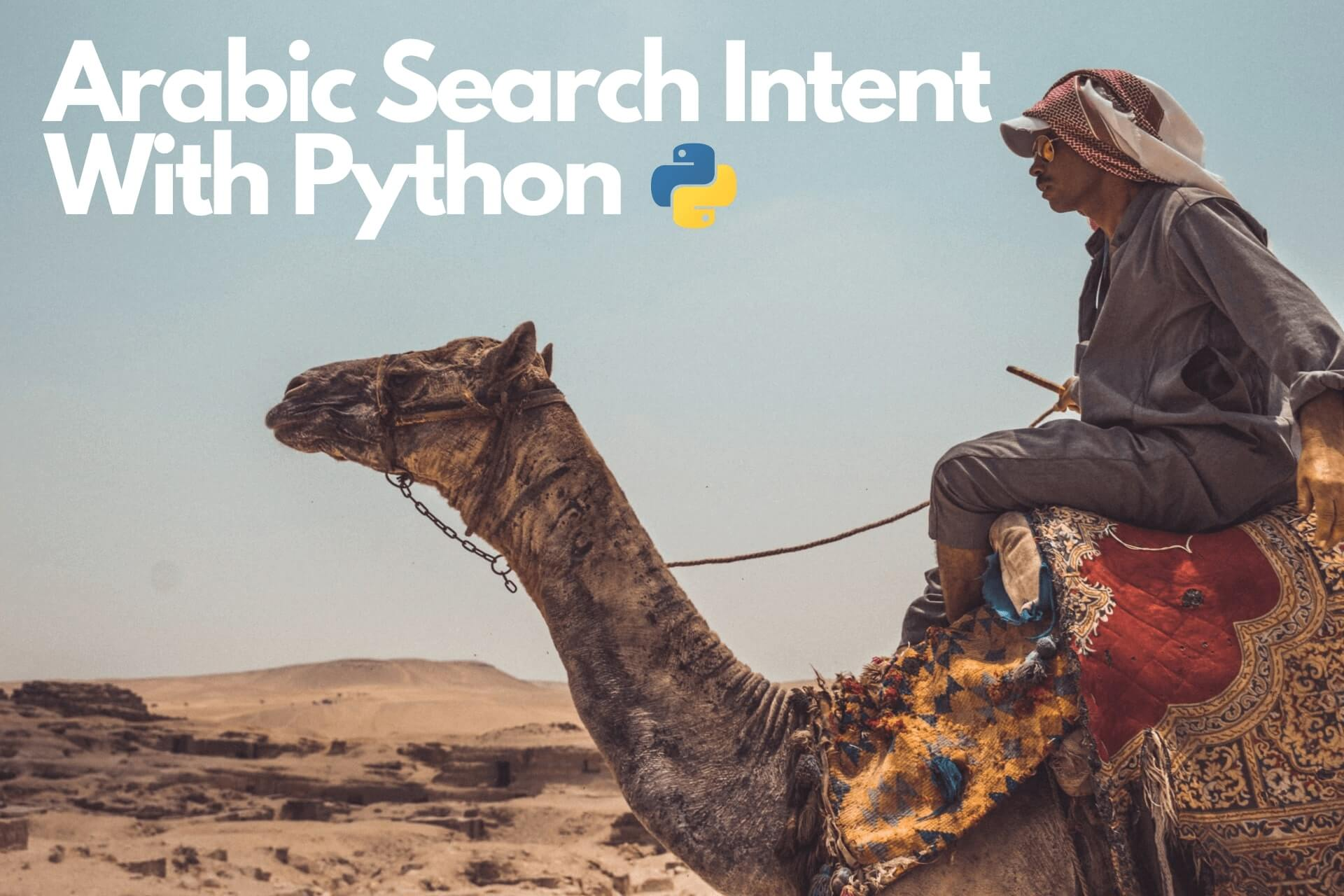 Arabic Keywords Search Intent With Python
