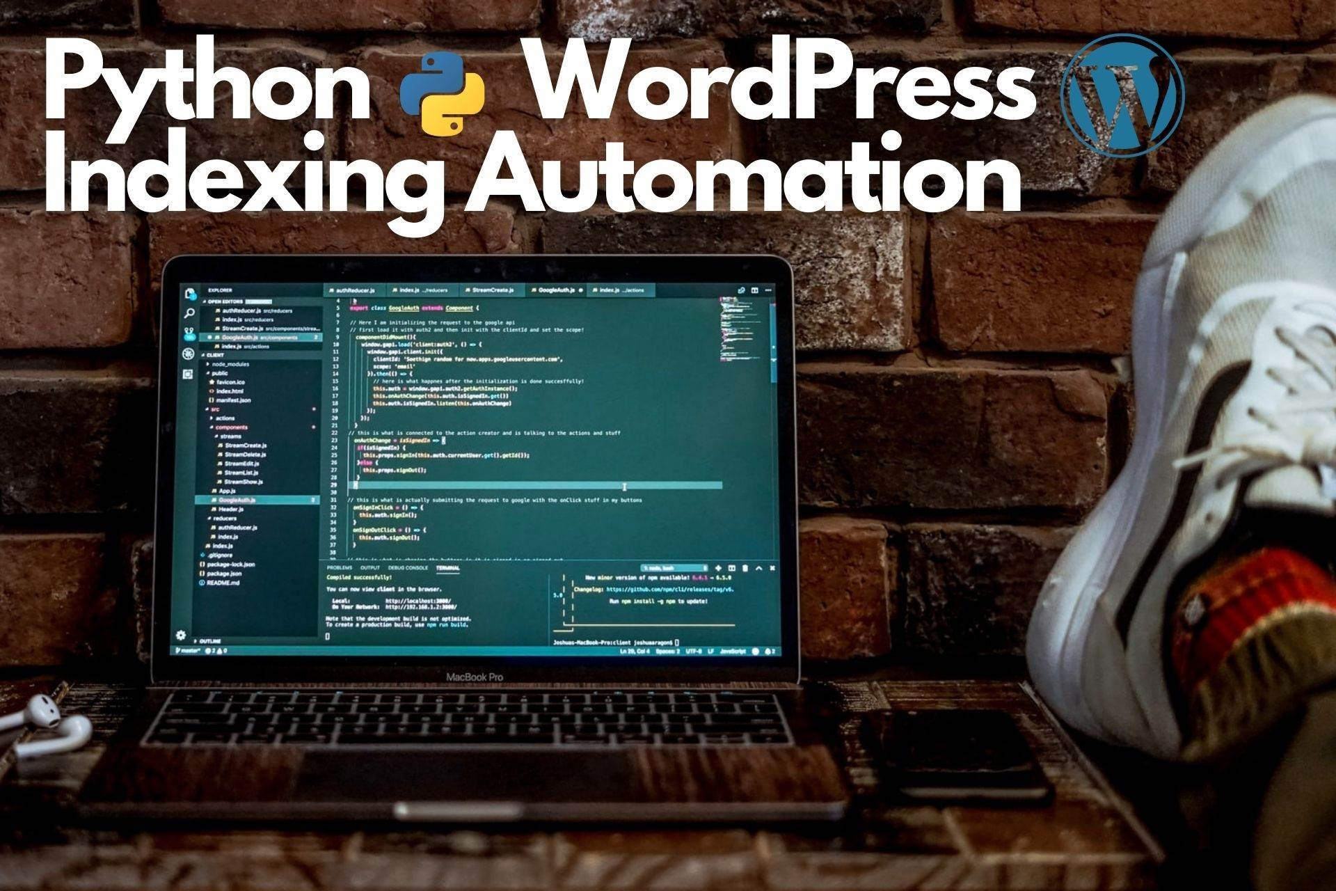 Automate Your SEO Indexing Strategy With Python and WordPress